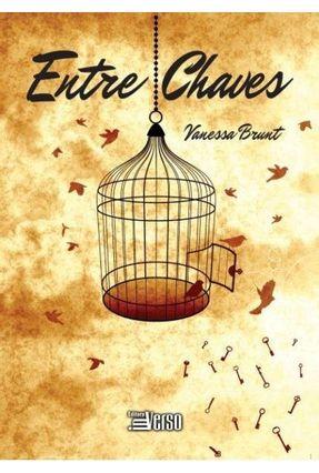 Entre Chaves - Brunt,Vanessa | Nisrs.org