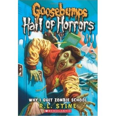 Goosebumps Horrorland Hall Of Horrors #4: Why I Quit Zombie School