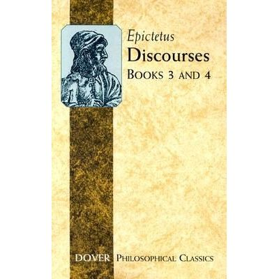 Discourses - Books 3 And 4