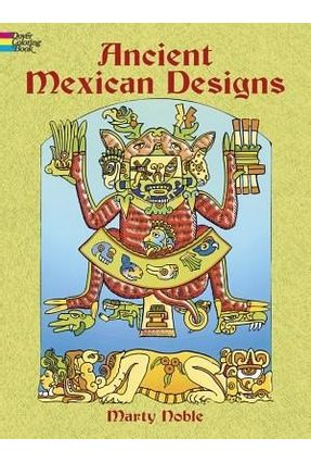 Ancient Mexican Designs - Noble,Marty   Tagrny.org