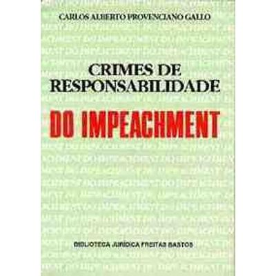 Crimes de Responsabilidade do Impeachment