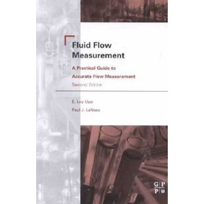 Fluid Flow Measurement 2Ed A P.Ractical