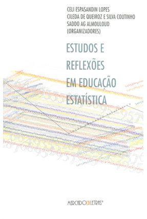 Estudos E Reflexões Em Educação Estatística - Celi E. Lopes et. All. | Tagrny.org