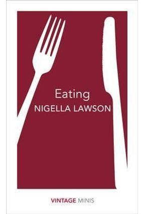 Eating - Vintage Minis - Lawson,Nigella   Hoshan.org