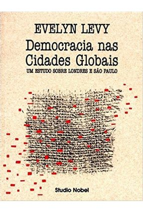Democracia nas Cidades Globais - Levy,Evelyn pdf epub