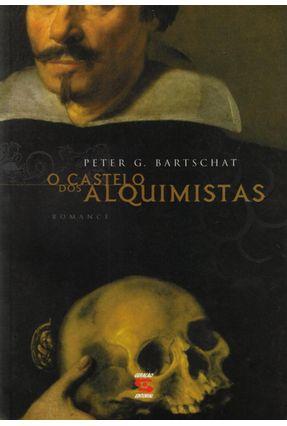 O Castelo Dos Alquimistas - Barstschat,Peter G. | Hoshan.org