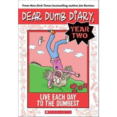 Dear Dumb Diary Year Two 6 - Live Each Day To The Dumbest