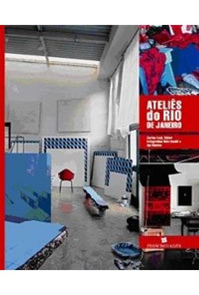 Edição Antiga - Ateliês do Rio De Janeiro - Leal,Carlos | Hoshan.org