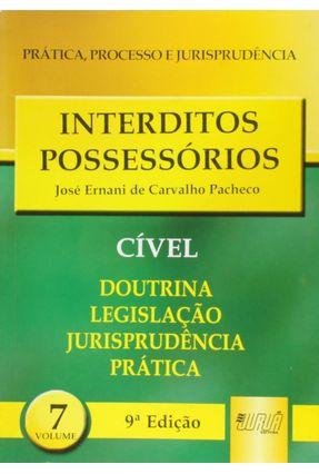 Interditos Possessorios - Pacheco,Jose Ernani de Carvalho | Hoshan.org