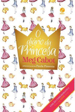 O Diário da Princesa - Edição Comemorativa 15 Anos - Cabot,Meg   Hoshan.org