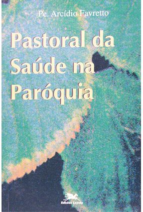 Cristianismo da Medicina na Paróquia - Vários Autores   Nisrs.org
