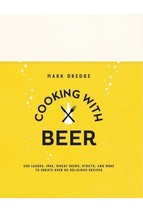 Cooking With Beer - Dredge,Mark | Hoshan.org