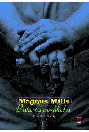 Bestas Encurraladas - Mills,Magnus | Hoshan.org