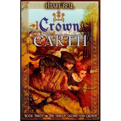 Shield, Sword & Crown (Hardcover) - 03 - Crown Of Earth