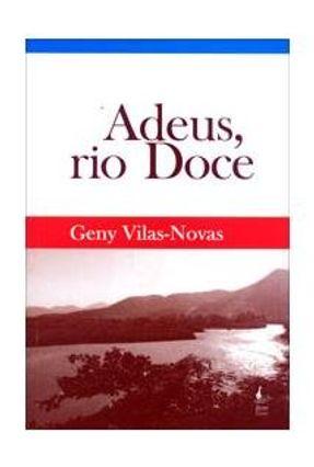 Adeus Rio Doce - Vilas Novas,Geny   Hoshan.org