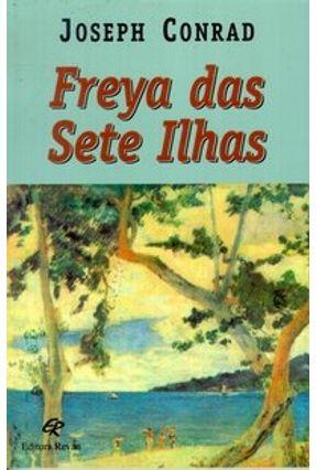 Freya das Sete Ilhas - Conrad, Joseph | Hoshan.org