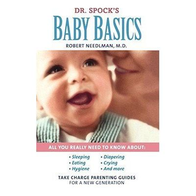 Dr. Spock's Baby Basics - Take Charge Parenting Guides