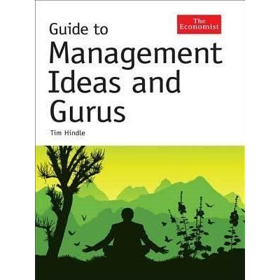 The Economist Guide To Management Ideas And Gurus