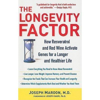 The Longevity Factor - How Resveratrol And Red Wine Activate Genes For A Longer And Healthier Life