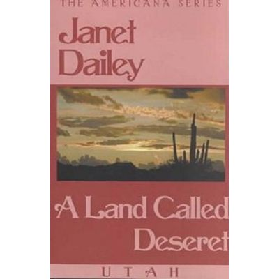 A Land Called Deseret