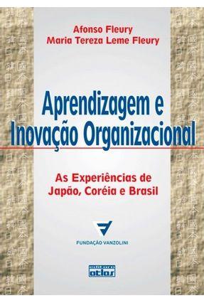 Aprendizagem e Inovação Organizacional - Fleury,Afonso Carlos Correa | Hoshan.org