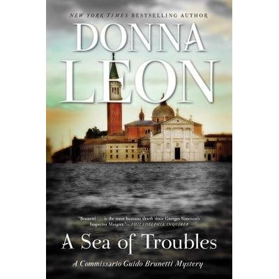 A Sea Of Troubles - A Commissario Guido Brunetti Mystery