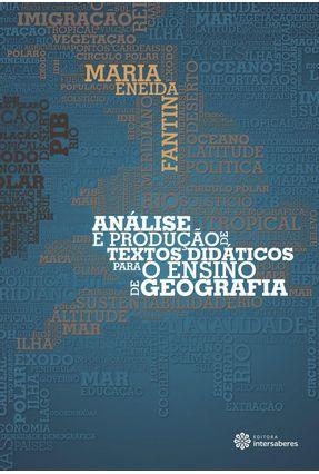 Análise E Produção De Textos Didáticos Para O Ensino De Geografia - Fantin,Maria Eneida pdf epub