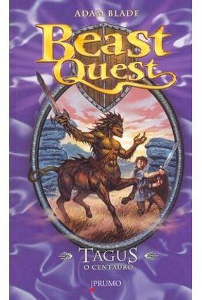 Beast Quest - Tagus o Centauro - Blade,Adam pdf epub