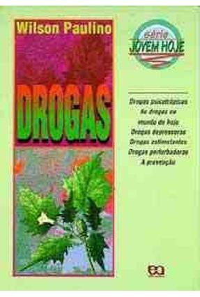 Drogas - Serie Jovem Hoje - Paulino,Wilson Roberto pdf epub