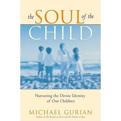 The Soul Of The Child - Nurturing The Divine Identity Of Our Children