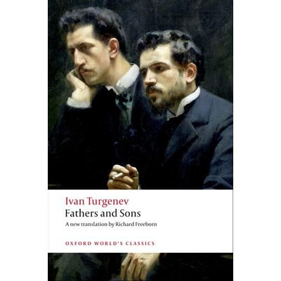 Fathers And Sons  - Oxford World's Classics
