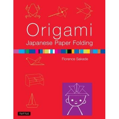Origami Japanese Paper Folding - This Easy Origami Book Contains 50 Fun Projects And Origami How-To Instructions: Great