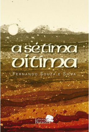 A Sétima Vítima - Fernando Souza e Silva | Hoshan.org