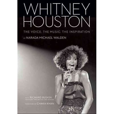 Whitney Houston - The Voice, The Music, The Inspiration