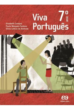 Viva Português - 7º Ano - Campos,Elizabeth Cardoso,Paula Marques Andrade,Silvia Letícia de   Tagrny.org