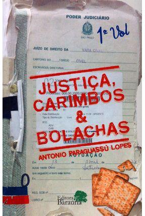 Justiça, Carimbos & Bolachas - Antonio Paraguassú Lopes   Hoshan.org