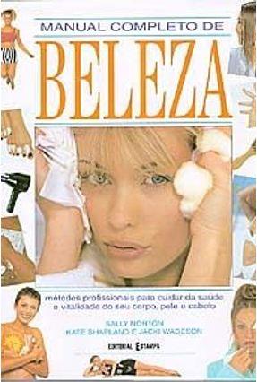 Manual Completo De Beleza - Col. Habitat - Norton,Sally pdf epub