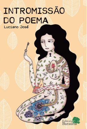 Intromissão do Poema - Luciano José pdf epub