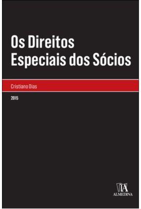 Os Direitos Especiais Dos Sócios - Cristiano Dias | Nisrs.org