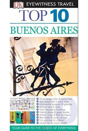 Dk Eyewitness Top 10 Travel Guide - Buenos Aires - Dk   Hoshan.org