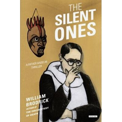 The Silent Ones - A Father Anselm Thriller