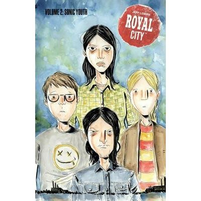 Royal City Volume 2: Sonic Youth