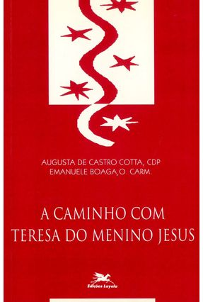 A Caminho com Teresa do Menino Jesus * - Boaga,Emanuele pdf epub