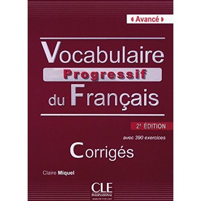 Vocabulaire Progressive Avance Corriges