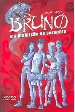 Bruno e a Maldição da Serpente - Gonik,Jacobb | Hoshan.org