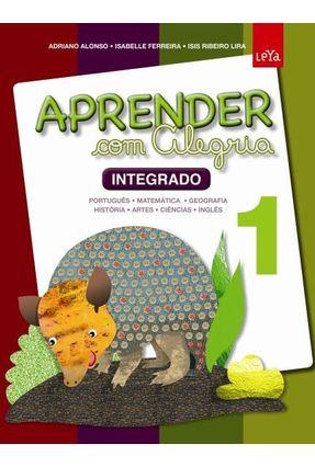 Aprender Com Alegria  - Ensino Fundamental I - Vol. 1 - Ferreira,Isabelle Ribeiro Lira,Isis Alonso,Adriano pdf epub
