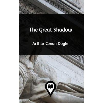 The Great Shadow