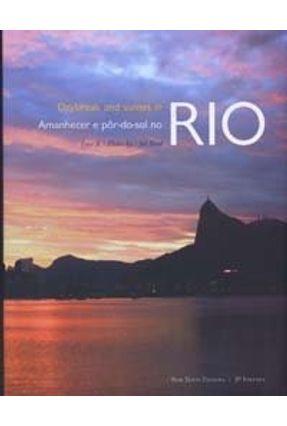 Amanhecer e Pôr-do-sol no Rio - Bondarovsky,Sidney | Hoshan.org