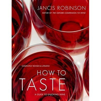 How To Taste - A Guide To Enjoying Wine