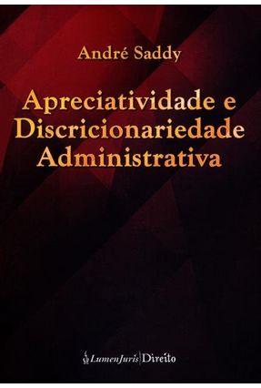 Apreciatividade e Discricionariedade Administrativa - Saddy,André | Tagrny.org